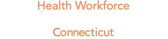 Connecticut Health Workforce Sentinel Network